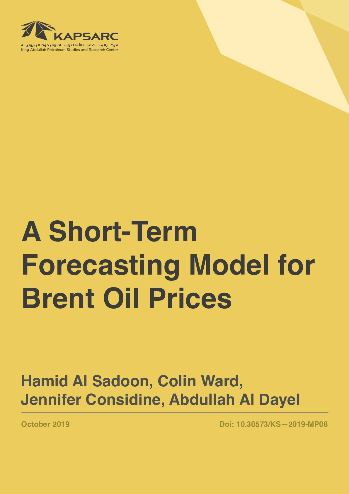 A Short-Term Forecasting Model for Brent Oil Prices