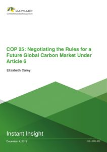 COP 25: Negotiating the Rules for a Future Global Carbon Market Under…