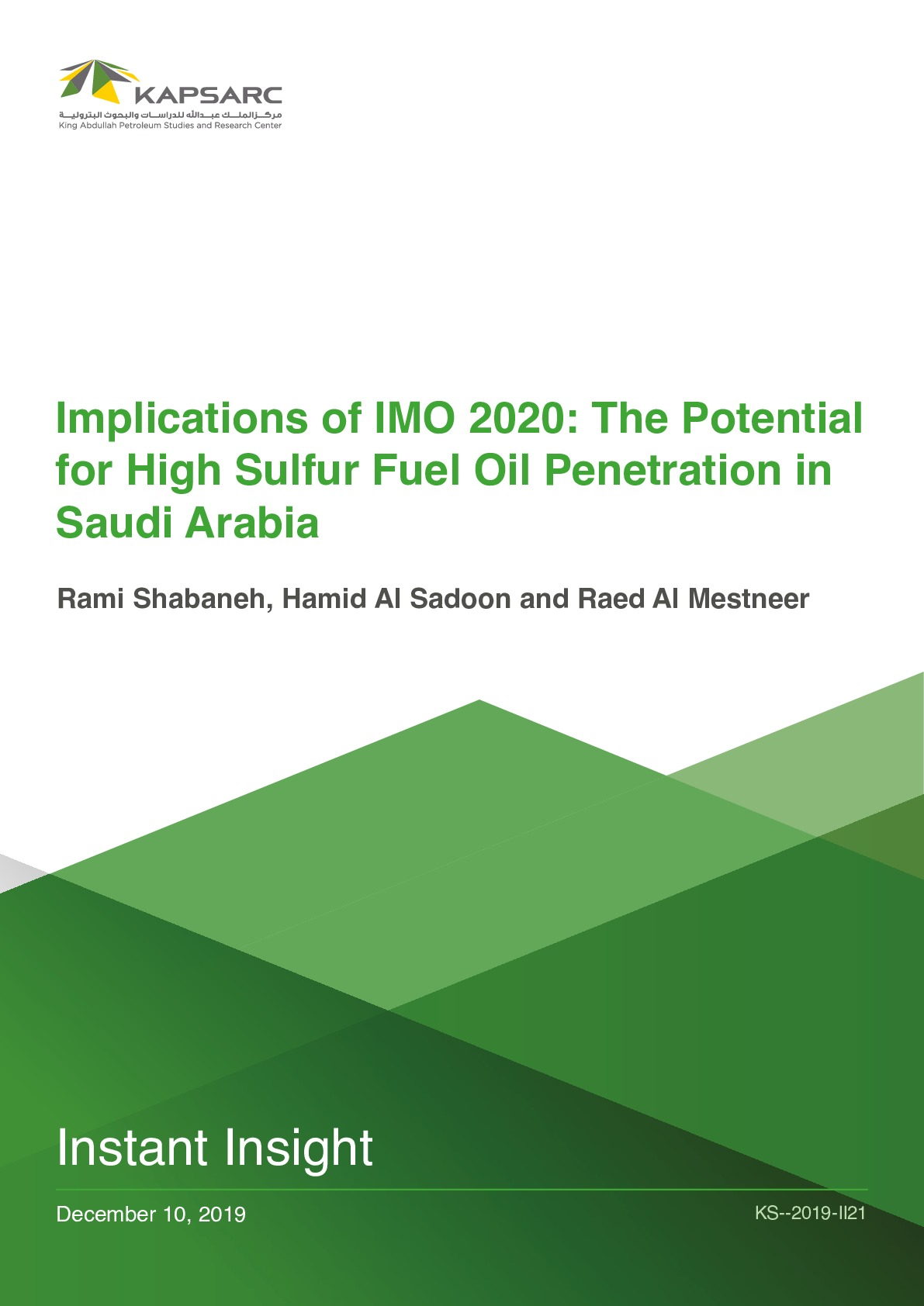 Implications of IMO 2020: The Potential for High Sulfur Fuel Oil Penetration in Saudi Arabia