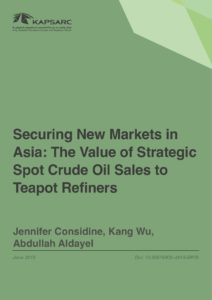 Securing New Markets in Asia: The Value of Strategic Spot Crude Oil Sales to Teapot Refiners