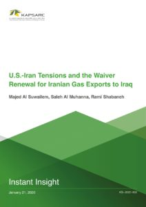 U.S.-Iran Tensions and the Waiver Renewal for Iranian Gas Exports to Iraq