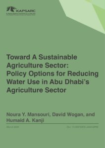 Toward A Sustainable Agriculture Sector: Policy Options for Reducing Water Use in Abu Dhabi's Agriculture Sector