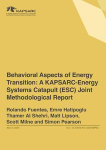 Behavioral Aspects of Energy Transition: A KAPSARC-Energy Systems Catapult (ESC) Joint Methodological Report