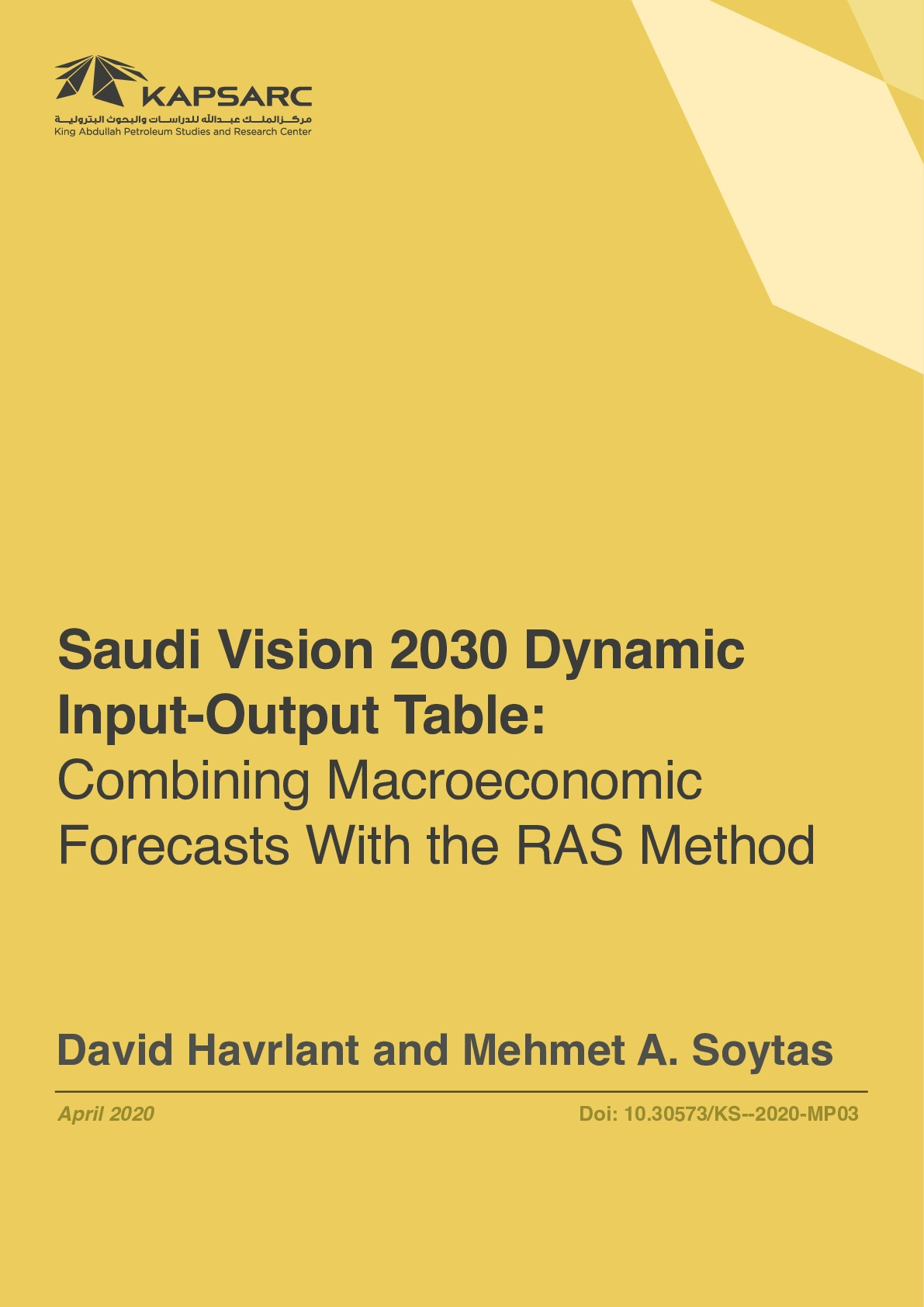 Saudi Vision 2030 Dynamic Input-Output Table: Combining Macroeconomic Forecasts With the RAS Method