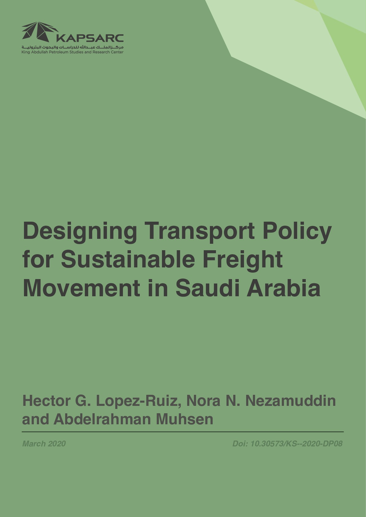 Designing Transport Policy for Sustainable Freight Movement in Saudi Arabia