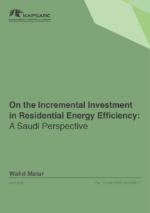 On the Incremental Investment in Residential Energy Efficiency: A Saudi Perspective