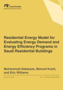 Residential Energy Model for Evaluating Energy Demand and Energy Efficiency Programs in Saudi Residential Buildings